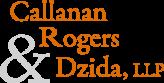 Callanan, Rogers & Dzida, LLP
